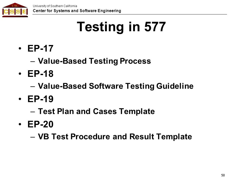 Testing in 577 EP-17 EP-18 EP-19 EP-20 Value-Based Testing Process