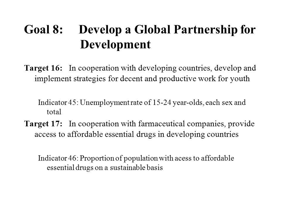 Goal 8: Develop a Global Partnership for Development