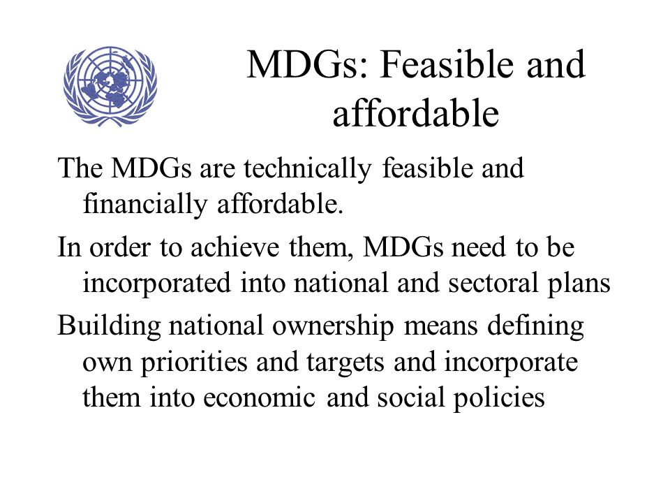 MDGs: Feasible and affordable