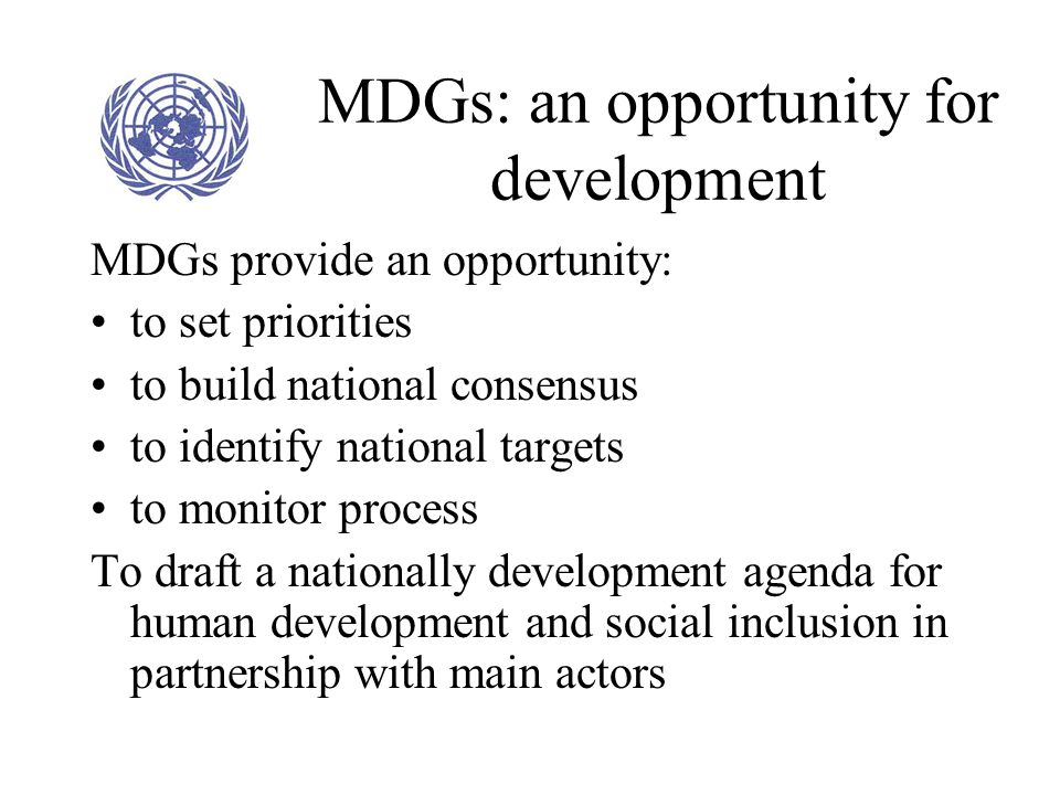 MDGs: an opportunity for development