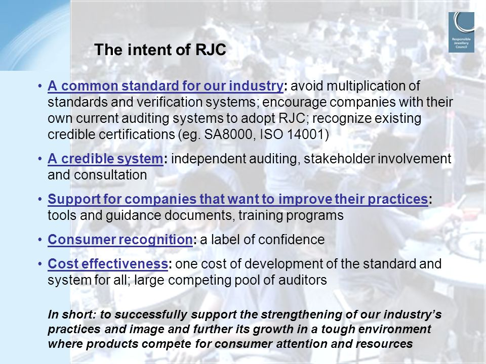 The intent of RJC