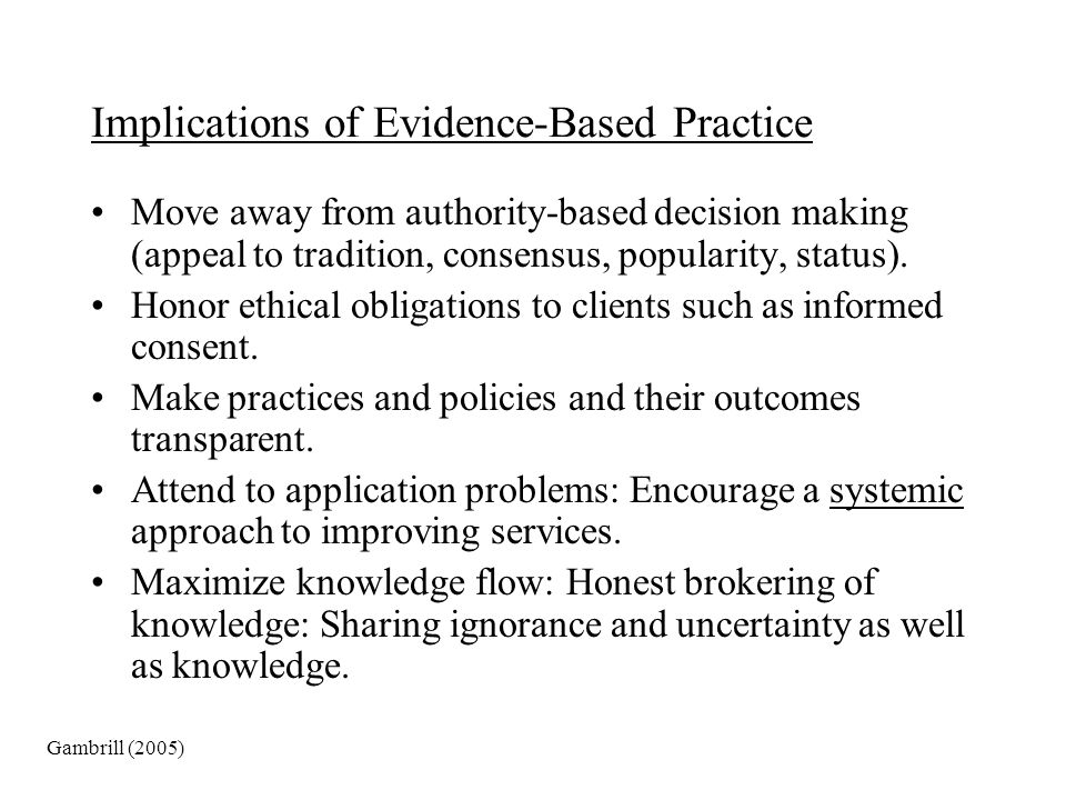 Implications of Evidence-Based Practice