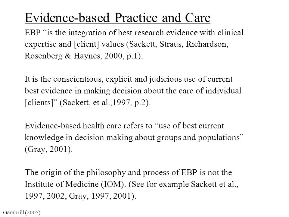 Evidence-based Practice and Care