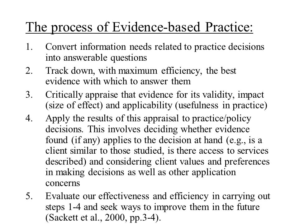 The process of Evidence-based Practice: