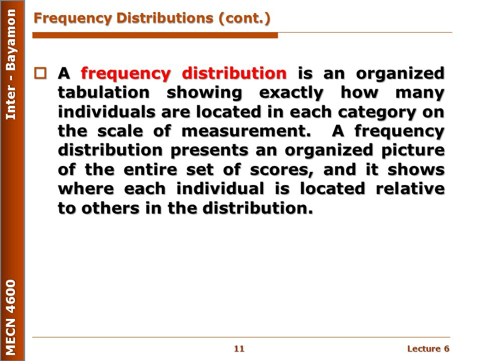 Frequency Distributions (cont.)