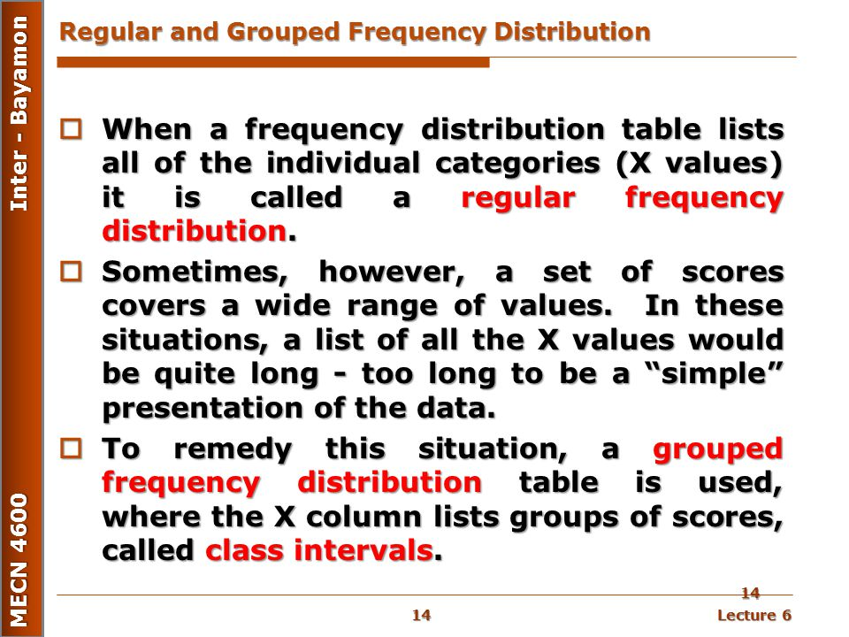 Regular and Grouped Frequency Distribution