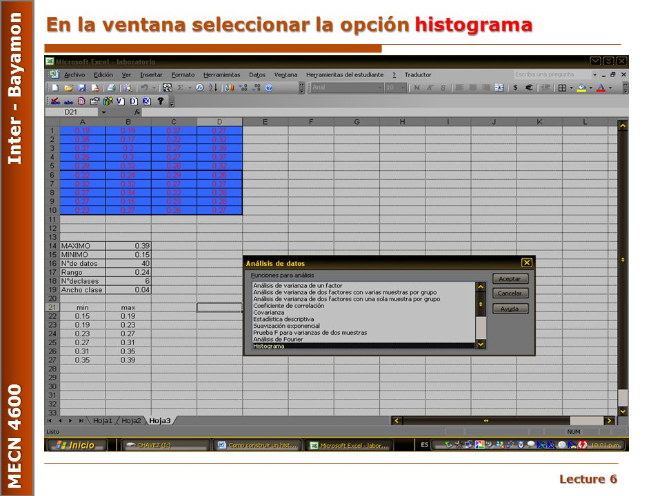 En la ventana seleccionar la opción histograma
