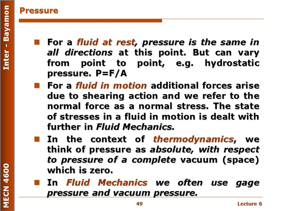 In Fluid Mechanics we often use gage pressure and vacuum pressure.