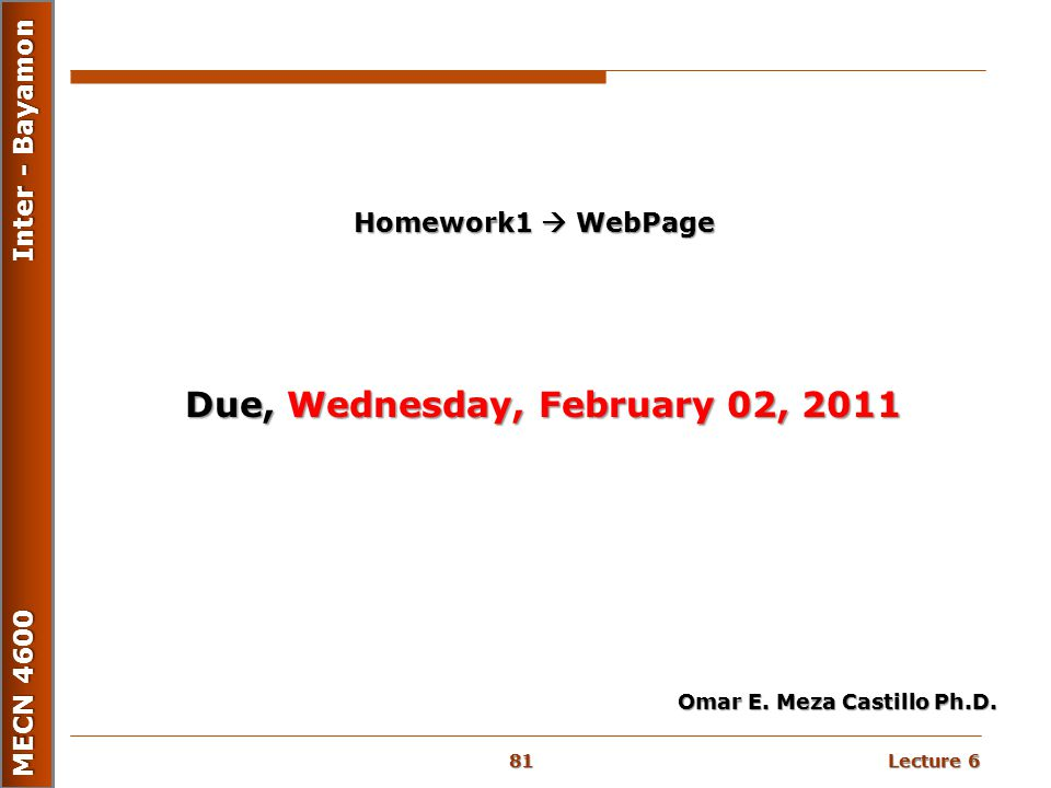 Due, Wednesday, February 02, 2011