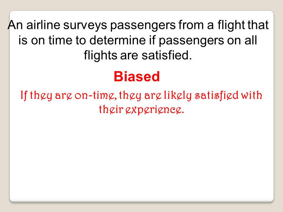 If they are on-time, they are likely satisfied with their experience.