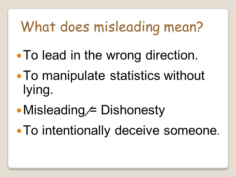 What does misleading mean
