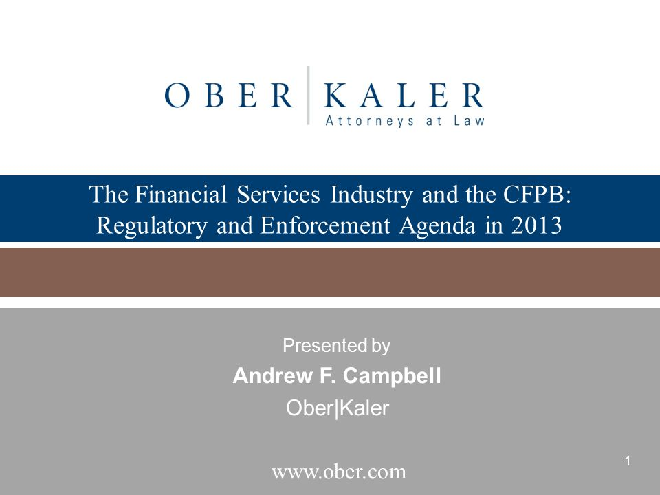 The Financial Services Industry and the CFPB: Regulatory and Enforcement Agenda in 2013