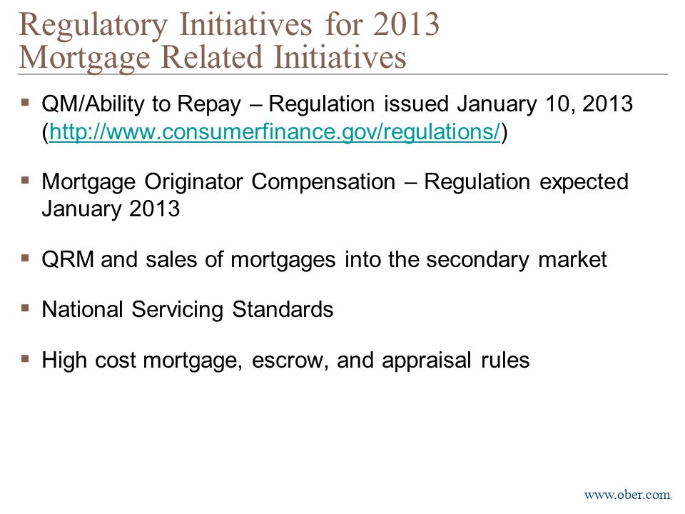 Regulatory Initiatives for 2013 Mortgage Related Initiatives