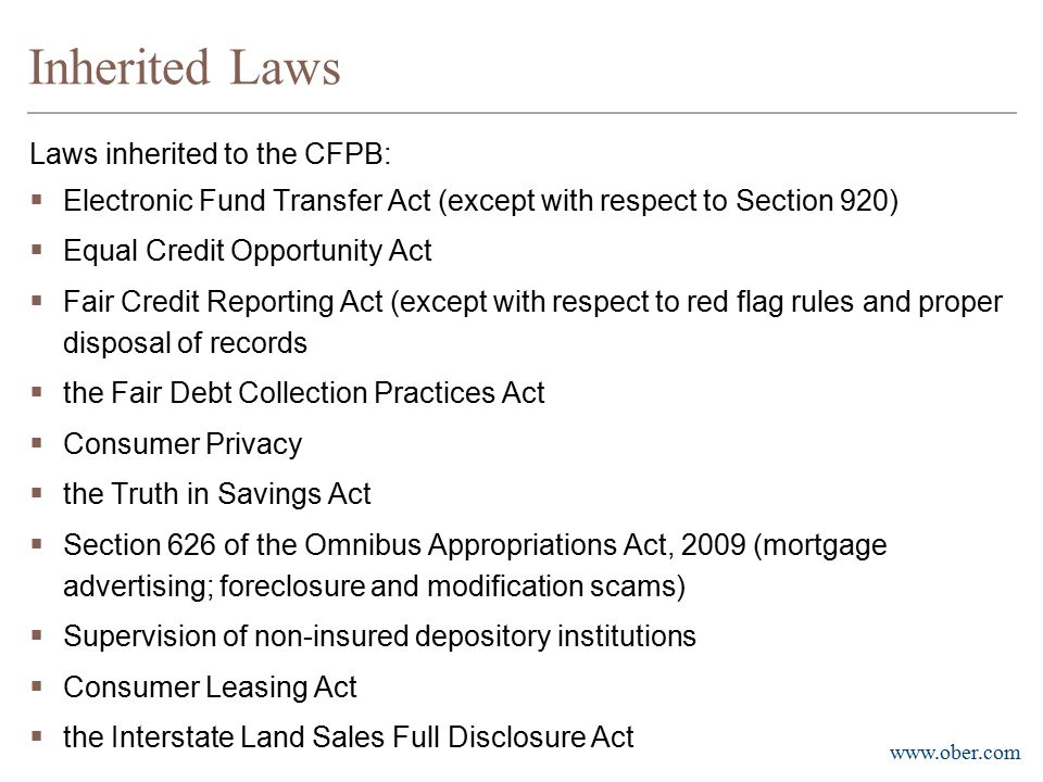 Inherited Laws Laws inherited to the CFPB: