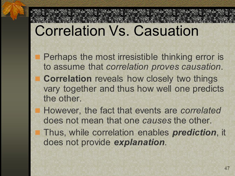 Correlation Vs. Casuation