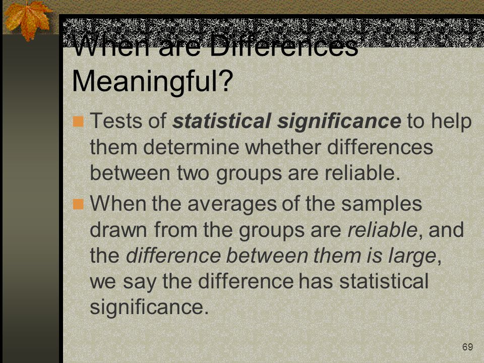 When are Differences Meaningful