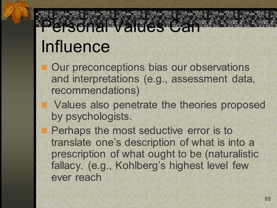 Personal Values Can Influence
