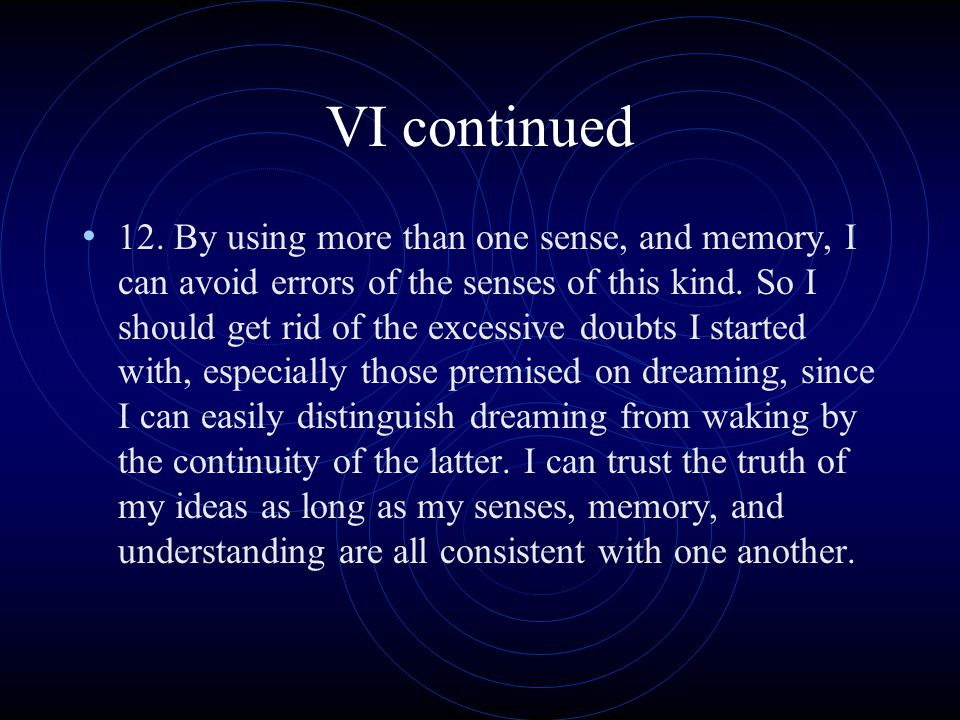 VI continued