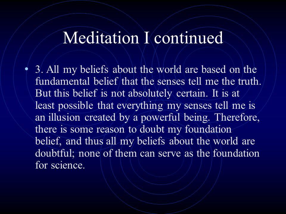 Meditation I continued