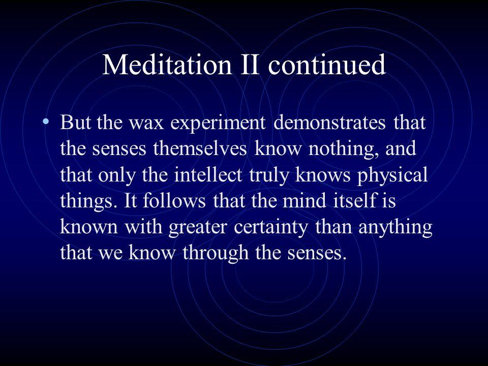 Meditation II continued