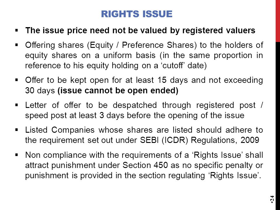 Rights Issue The issue price need not be valued by registered valuers