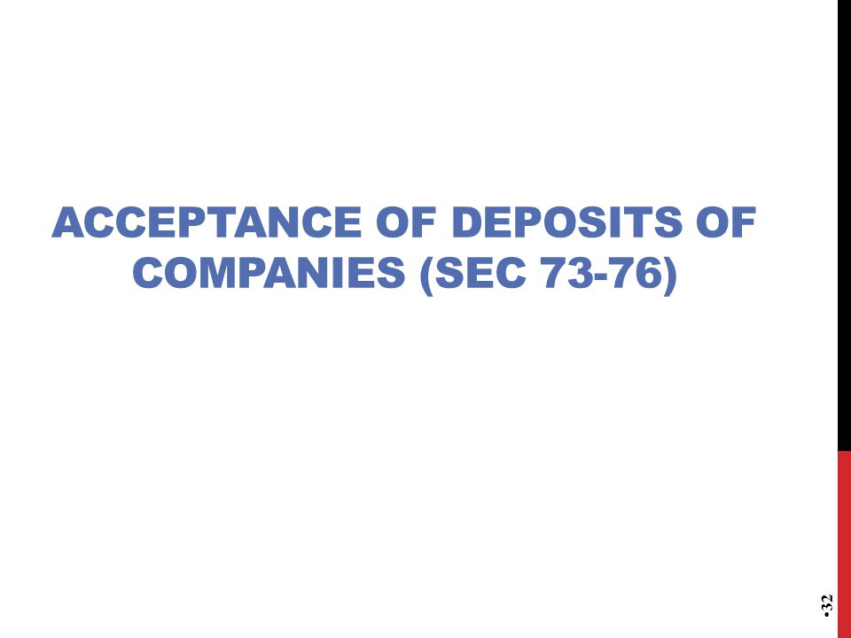 ACCEPTANCE OF DEPOSITS OF COMPANIES (Sec 73-76)