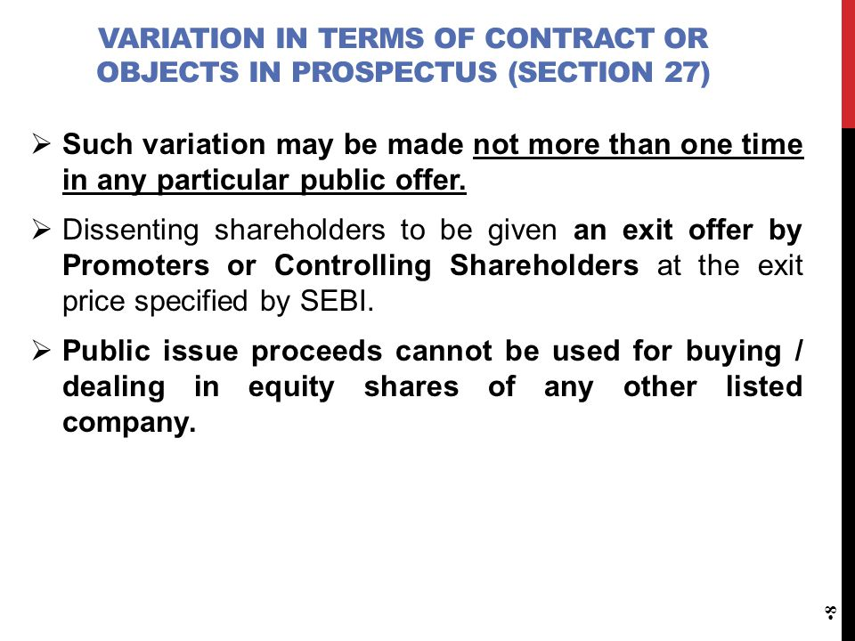 Variation in terms of Contract or Objects in Prospectus (Section 27)