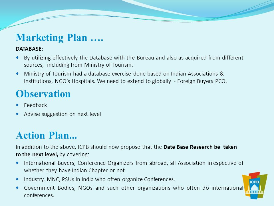 Marketing Plan …. Observation Action Plan... DATABASE: