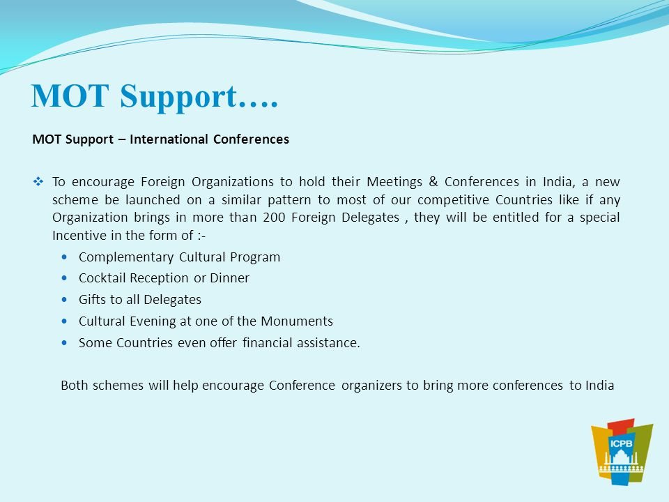 MOT Support…. MOT Support – International Conferences