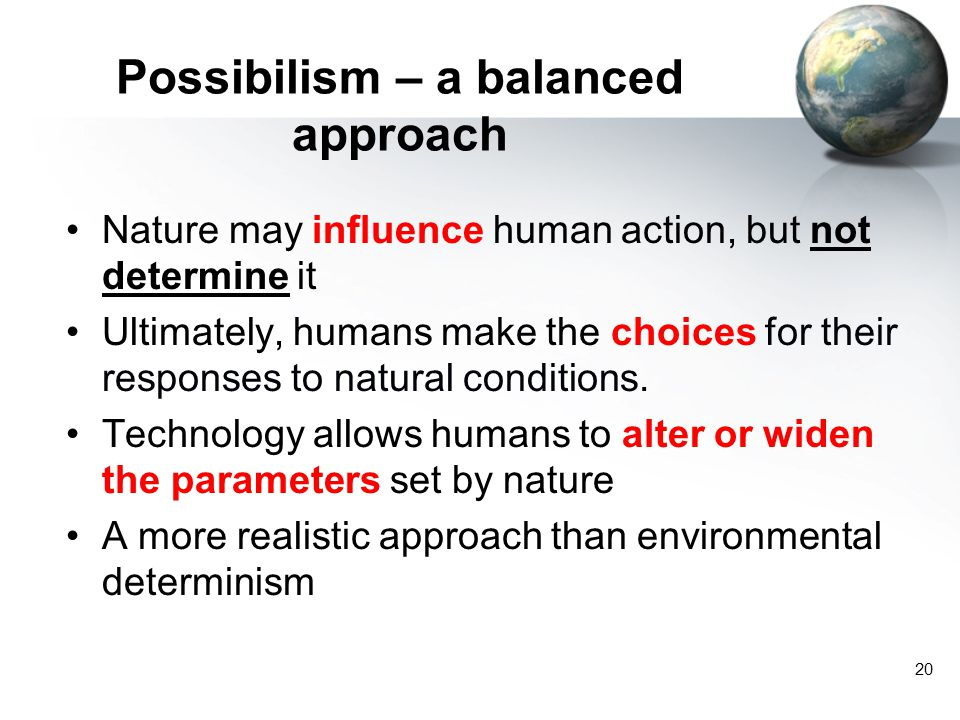 Possibilism – a balanced approach