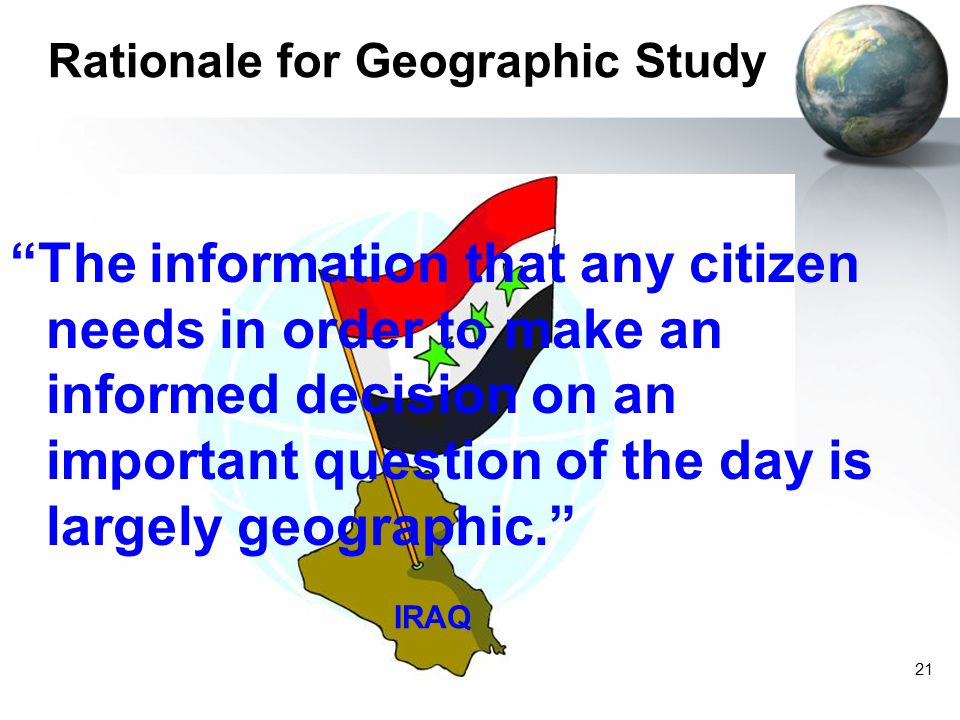 Rationale for Geographic Study