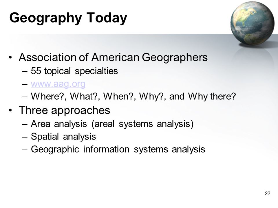 Geography Today Association of American Geographers Three approaches