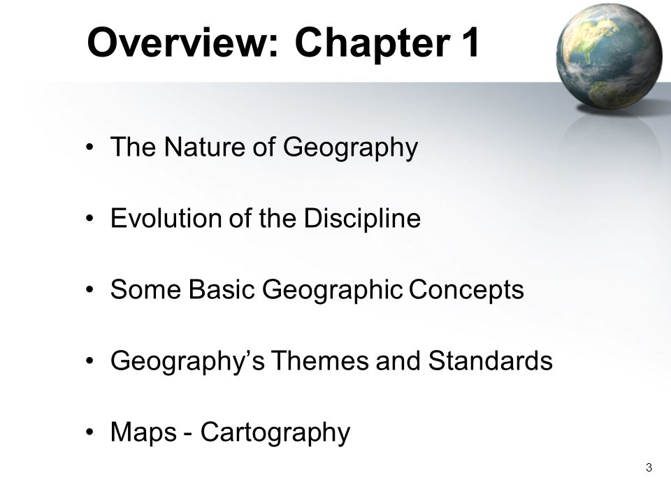 Overview: Chapter 1 The Nature of Geography