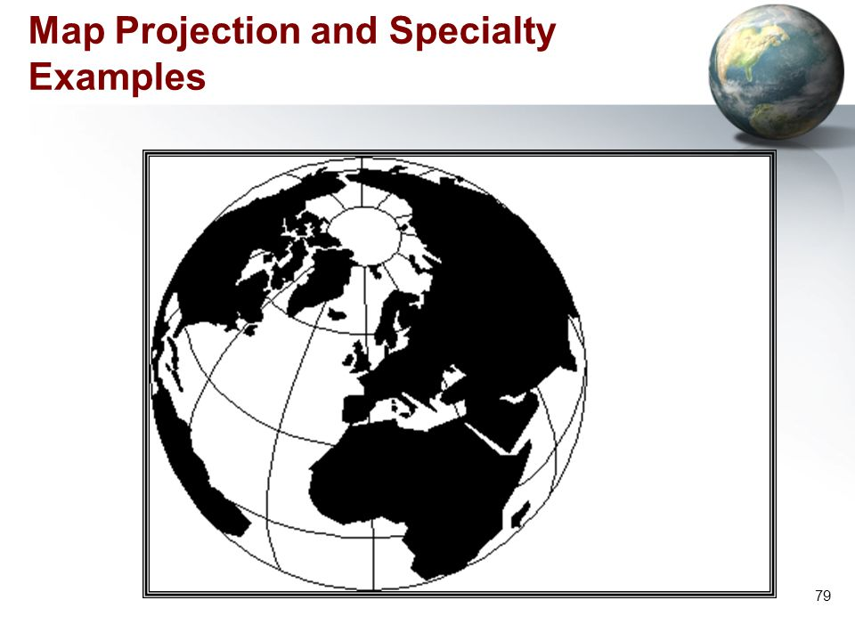 Map Projection and Specialty Examples