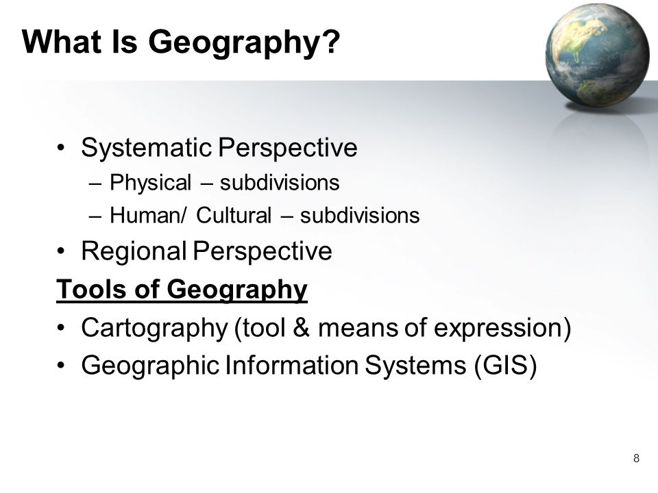 What Is Geography Systematic Perspective Regional Perspective