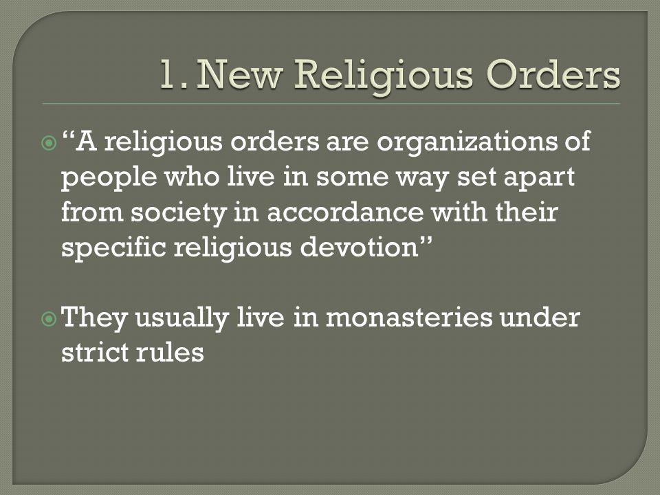 1. New Religious Orders
