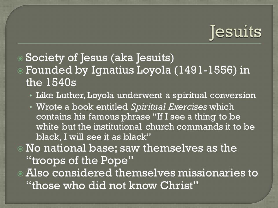 Jesuits Society of Jesus (aka Jesuits)