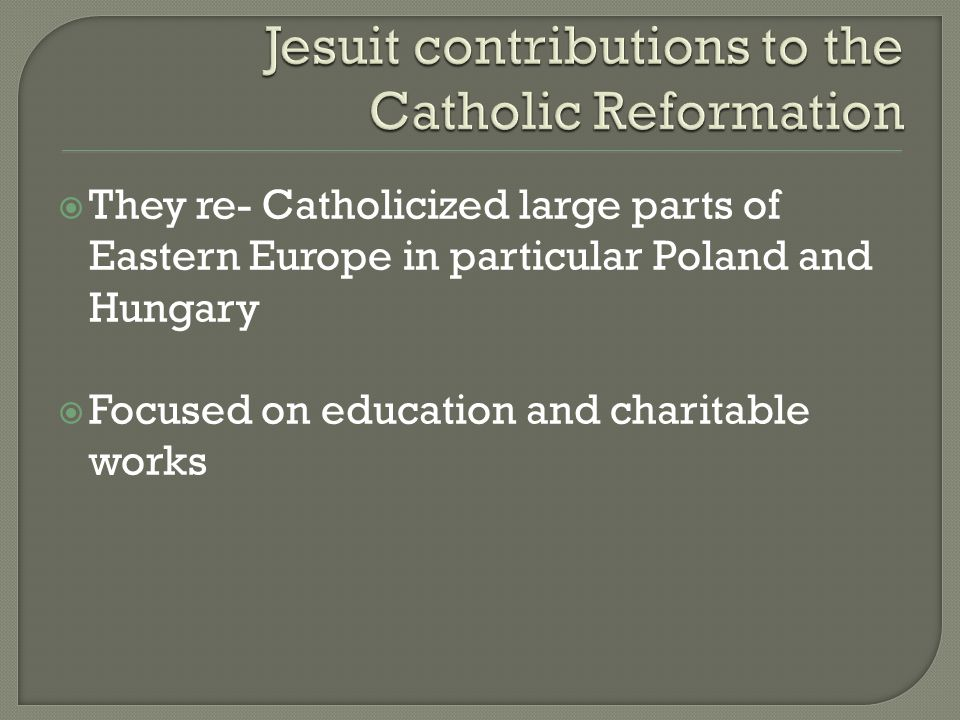 Jesuit contributions to the Catholic Reformation