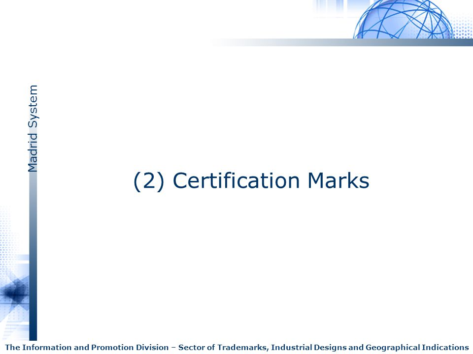 (2) Certification Marks