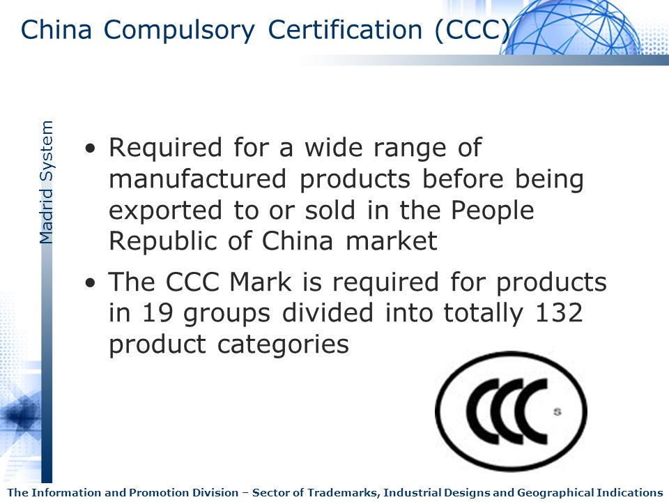 China Compulsory Certification (CCC)
