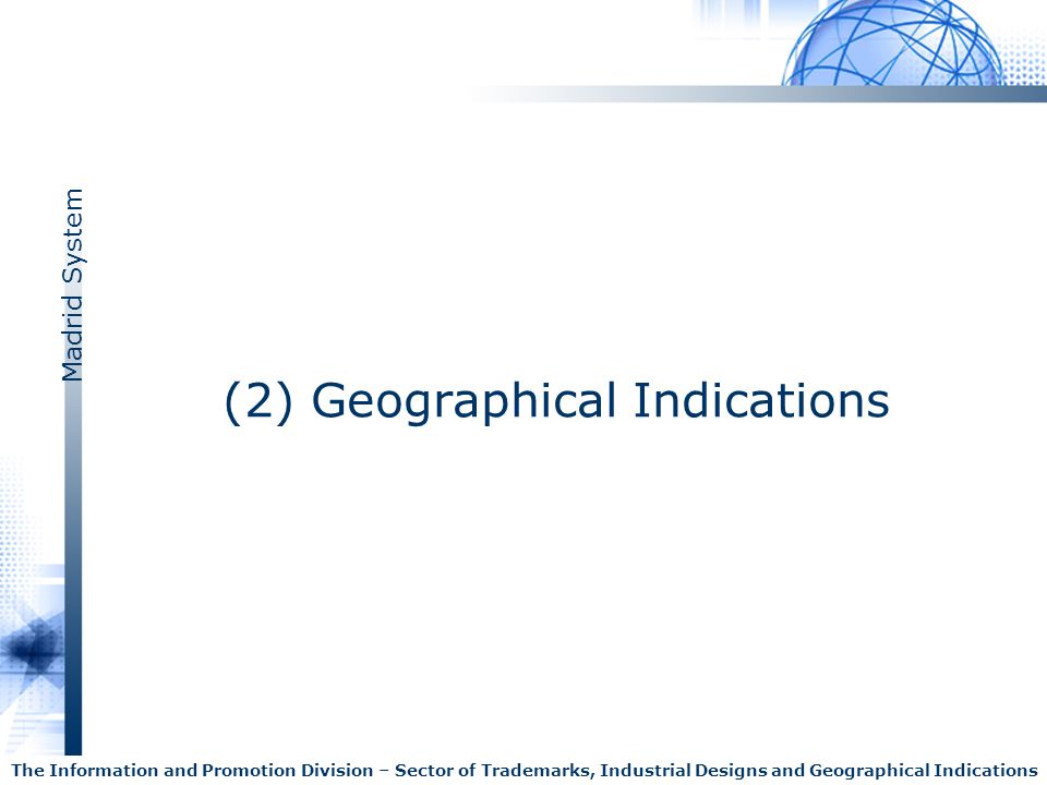 (2) Geographical Indications