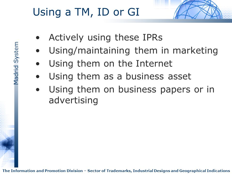 Using a TM, ID or GI Actively using these IPRs