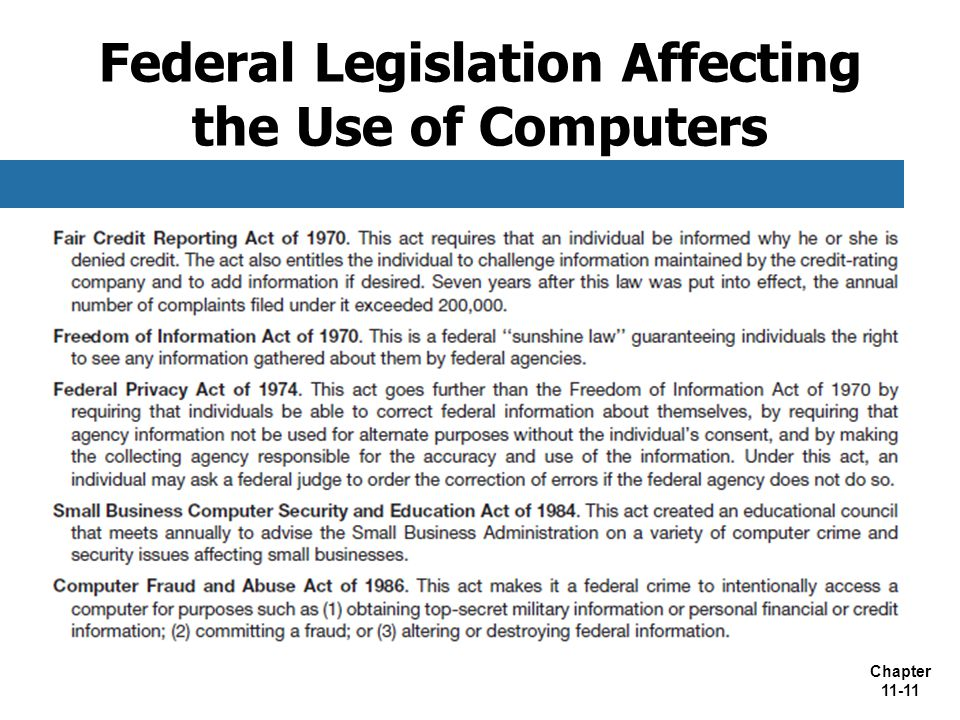 Federal Legislation Affecting the Use of Computers