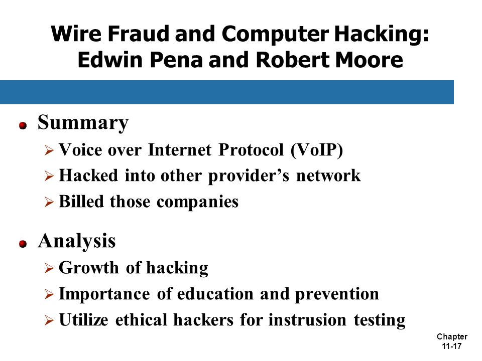 Wire Fraud and Computer Hacking: Edwin Pena and Robert Moore
