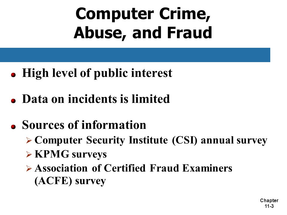 Computer Crime, Abuse, and Fraud