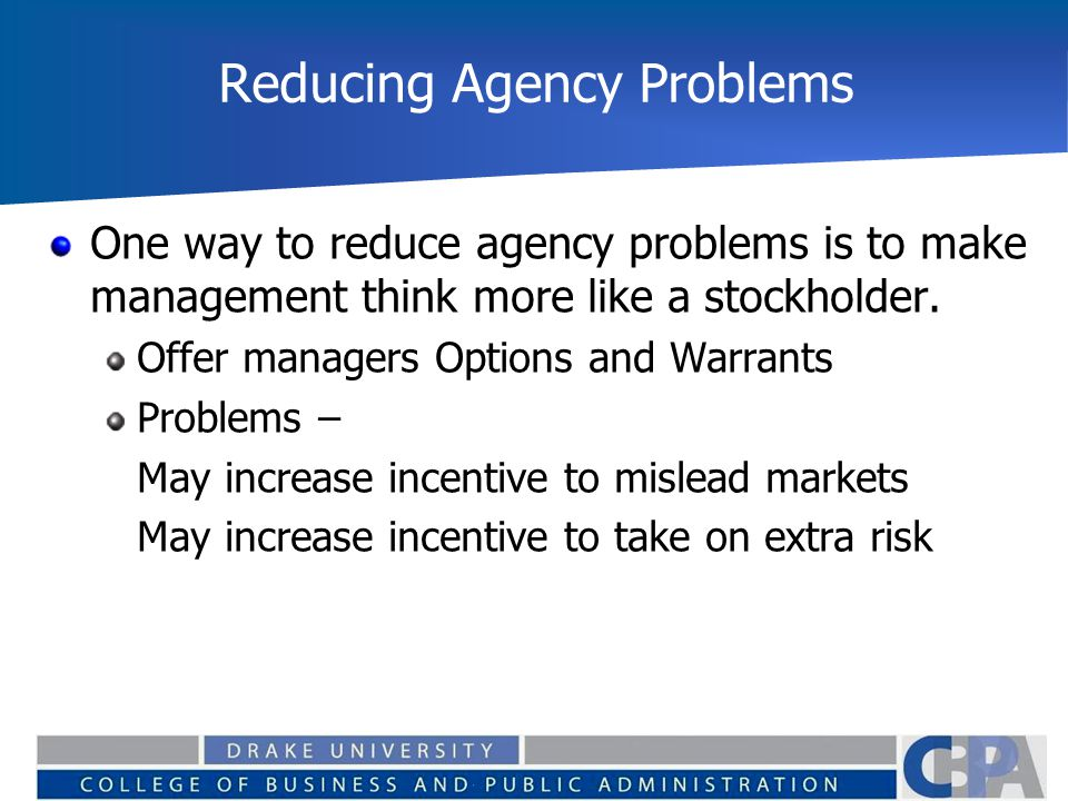 Reducing Agency Problems
