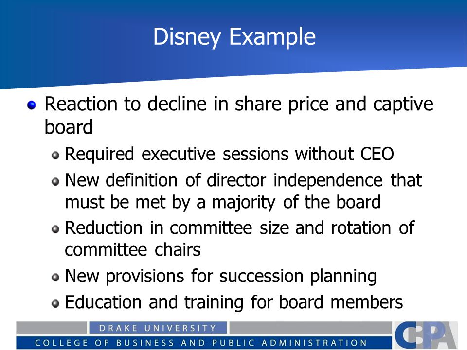 Disney Example Reaction to decline in share price and captive board