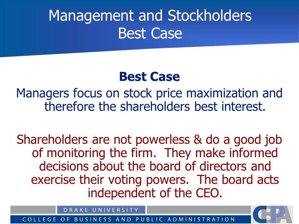 Management and Stockholders Best Case