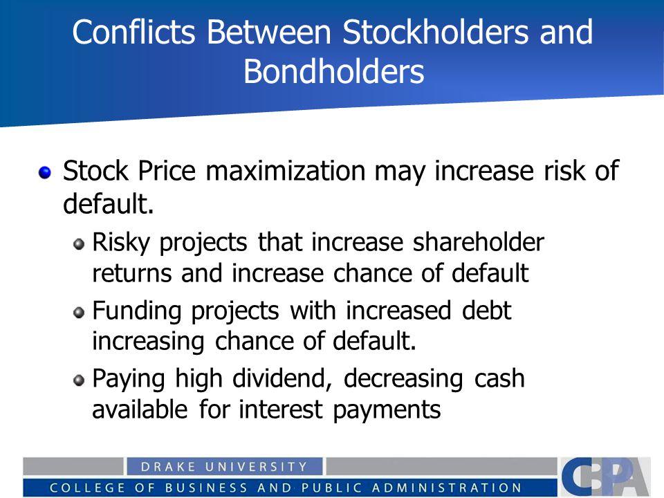 Conflicts Between Stockholders and Bondholders