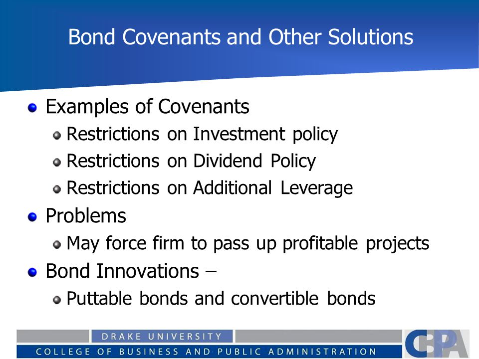 Bond Covenants and Other Solutions